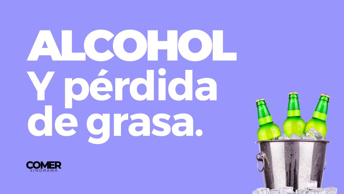 Alcohol y pérdida de grasa